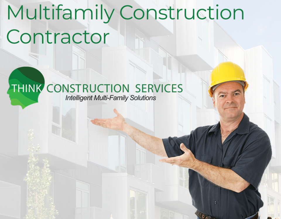 Think Construction Services Choosing the Right Multifamily and Commercial Renovation Projects