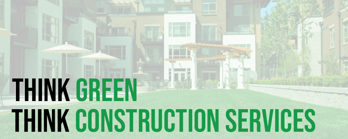 Green construction habits from your number one construction company